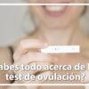 test ovulación